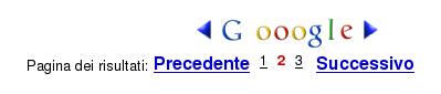 I collegamenti Precedente e Successive della pagine dei risultati di Google Video (Successivo significa Successiva)